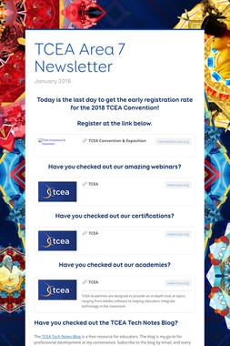 TCEA Area 7 Newsletter