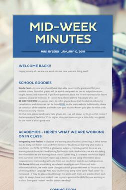 Mid-Week Minutes