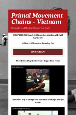Primal Movement Chains - Vietnam