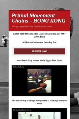 Primal Movement Chains - HONG KONG