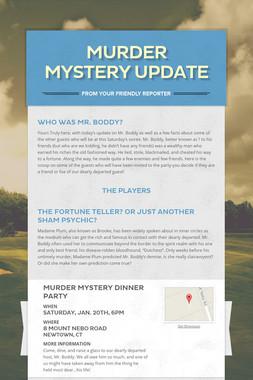 Murder Mystery Update