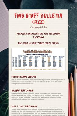FMS Staff Bulletin (#22)