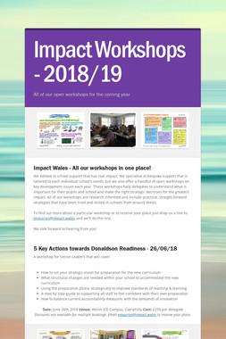 Impact Workshops - 2018/19