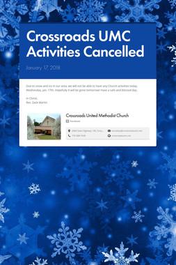 Crossroads UMC Activities Cancelled