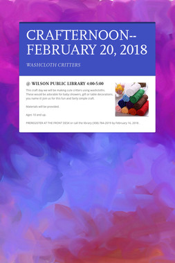 CRAFTERNOON--FEBRUARY 20, 2018