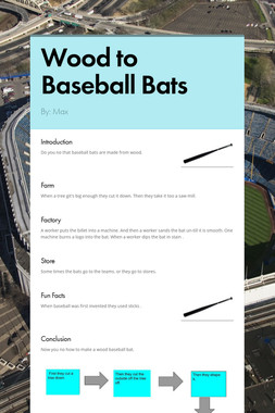 Wood to Baseball Bats