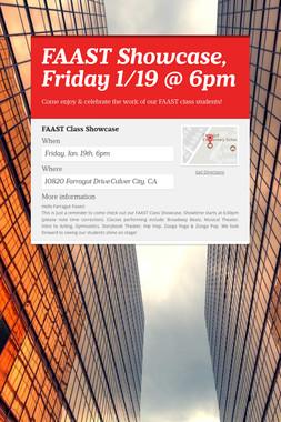 FAAST Showcase, Friday 1/19 @ 6pm