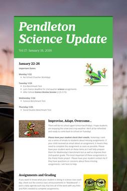 Pendleton Science Update