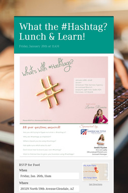 What the #Hashtag? Lunch & Learn!