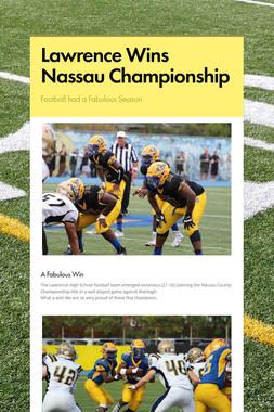 Lawrence Wins Nassau Championship