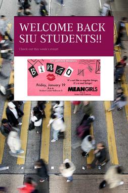 WELCOME BACK SIU STUDENTS!!