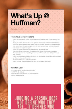What's Up @ Huffman?