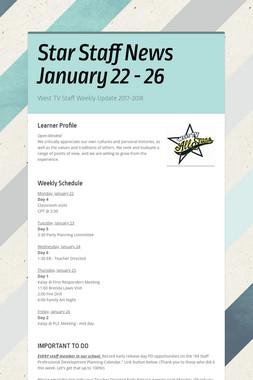 Star Staff News   January 22 - 26