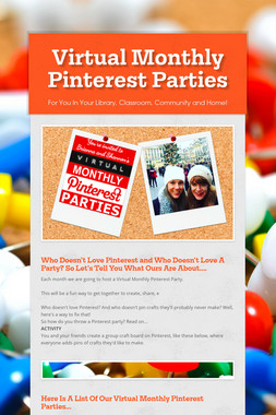 Virtual Monthly Pinterest Parties