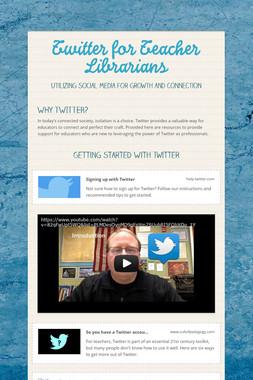 Twitter for Teacher Librarians
