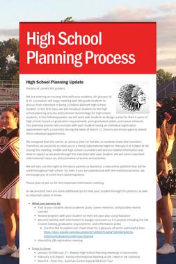 High School Planning Process