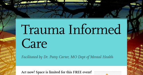 Trauma Informed Care Smore Newsletters For Education