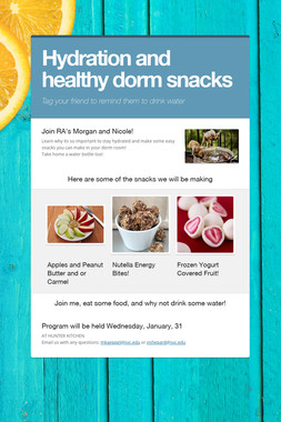 Hydration and healthy dorm snacks