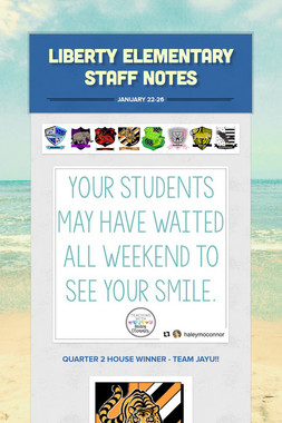 Liberty Elementary Staff Notes