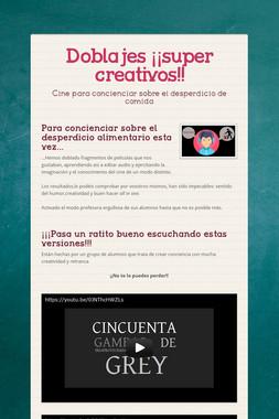 Doblajes ¡¡super creativos!!
