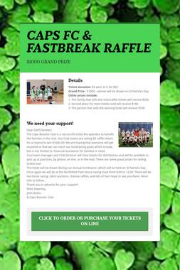 CAPS FC & FASTBREAK RAFFLE