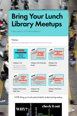 Bring Your Lunch Library Meetups