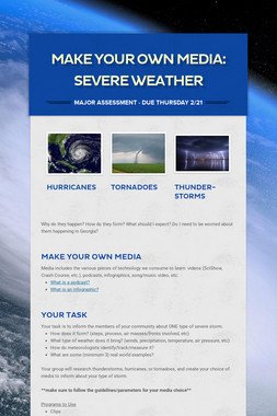 Make Your Own Media: Severe Weather