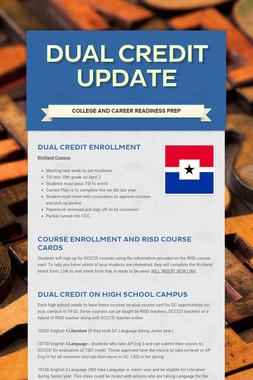 Dual Credit Update