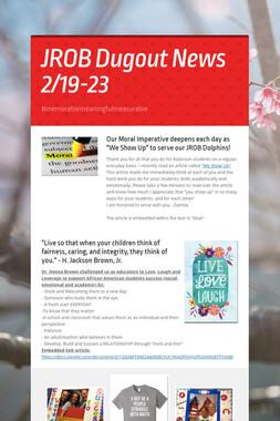 JROB Dugout News 2/19-23