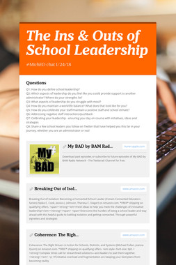 The Ins & Outs of School Leadership
