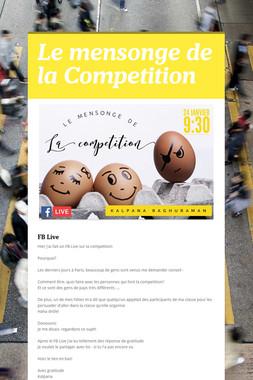 Le mensonge de la Competition