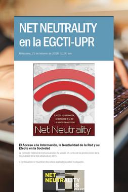 NET NEUTRALITY en la EGCTI-UPR