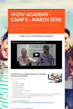 WOW ACADEMY - CAMP II - MARCH 2018!