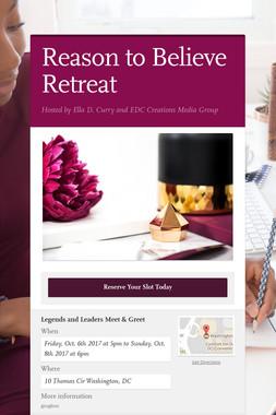 Reason to Believe Retreat