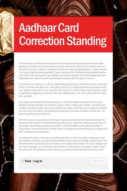 Aadhaar Card Correction Standing