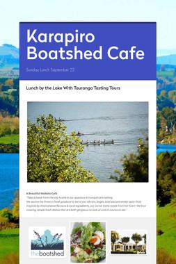 Karapiro Boatshed Cafe