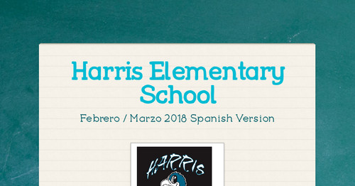 Harris Elementary School | Smore Newsletters for Education