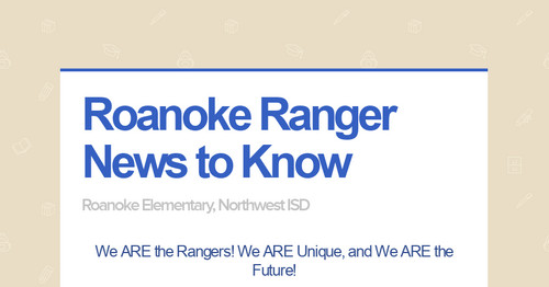 Roanoke Ranger News to Know | Smore Newsletters