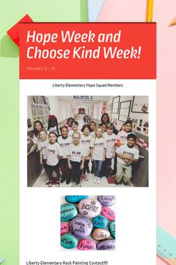 Hope Week and Choose Kind Week!