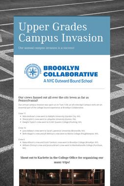 Upper Grades Campus Invasion