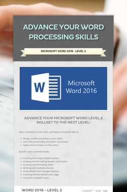 Advance Your Word Processing Skills