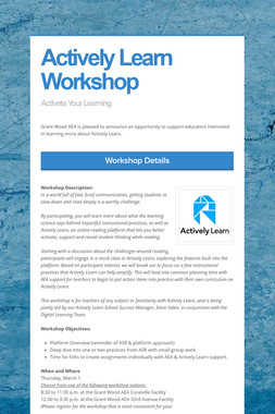 Actively Learn Workshop