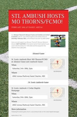 STL AMBUSH HOSTS MO THORNS/FCMO!