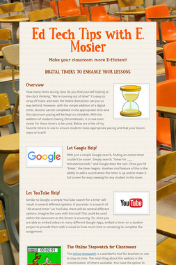 Ed Tech Tips with E. Mosier