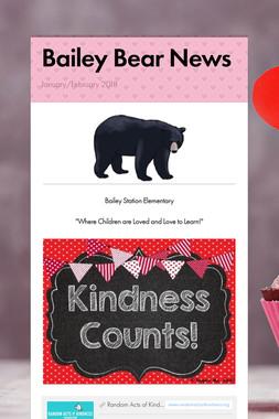 Bailey Bear News