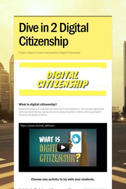 Dive in 2 Digital Citizenship