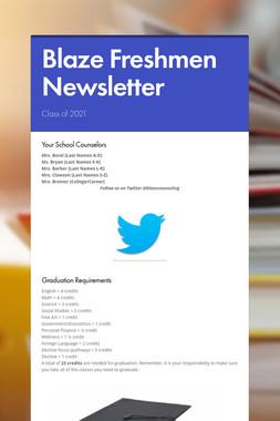 Blaze Freshmen Newsletter