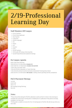 2/19-Professional Learning Day