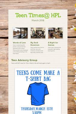 Teen Times@ HPL