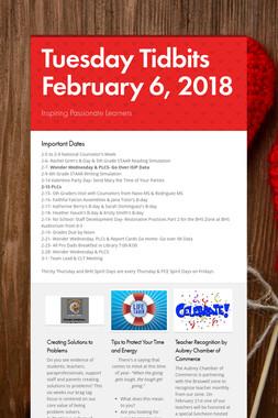 Tuesday Tidbits February 6, 2018